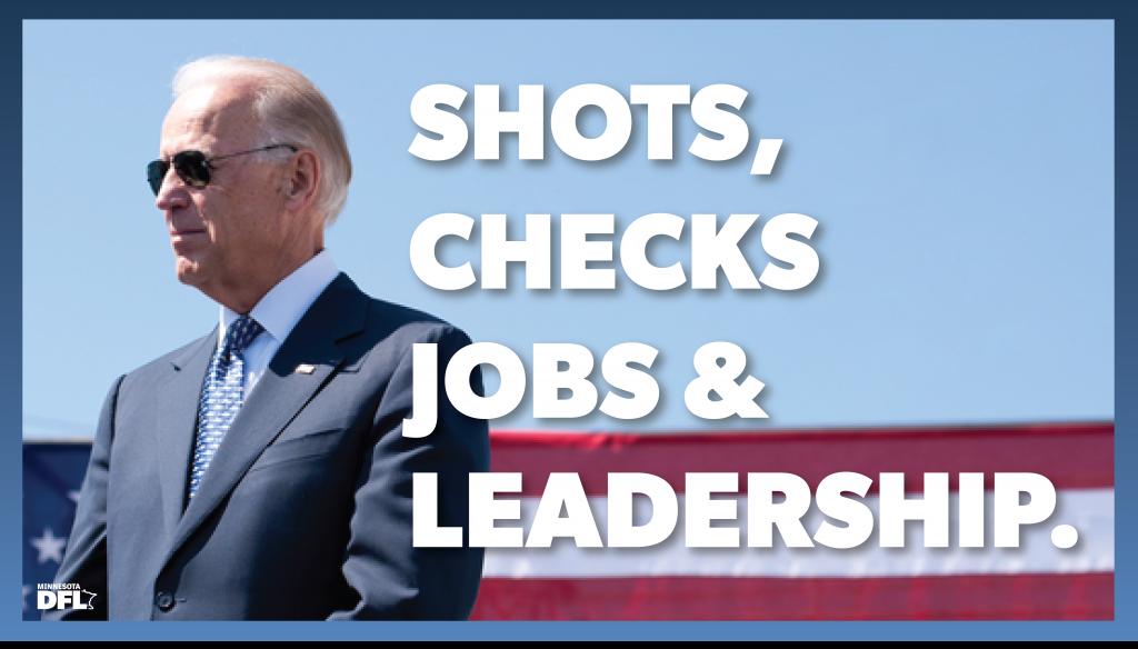 DFL Biden Shots, Checks, Jobs, & Leadership